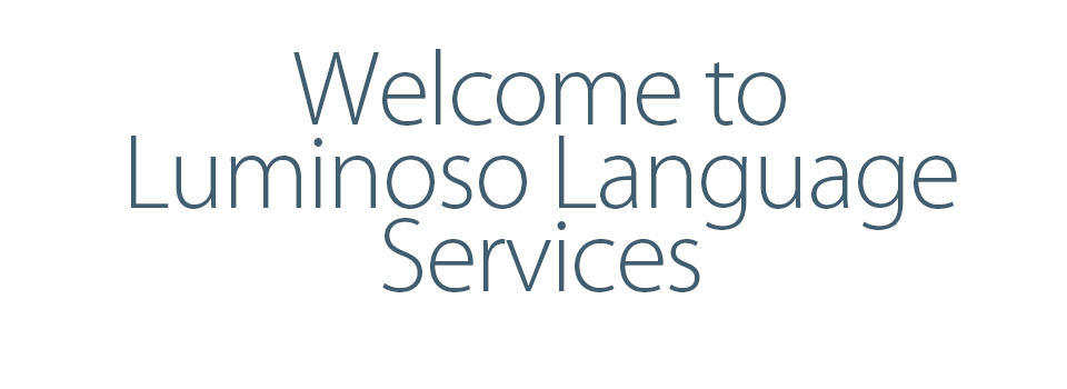Welcome to luminoso language services